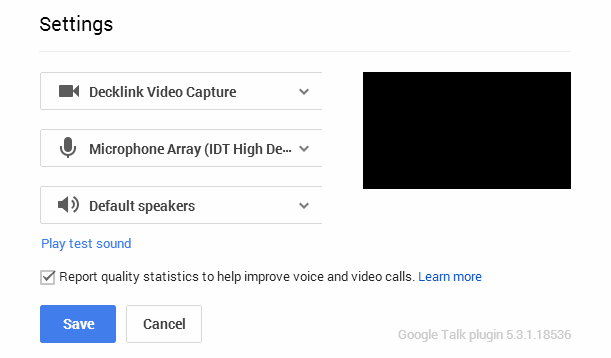 Hangout Video Call camera, microphone and speaker settings
