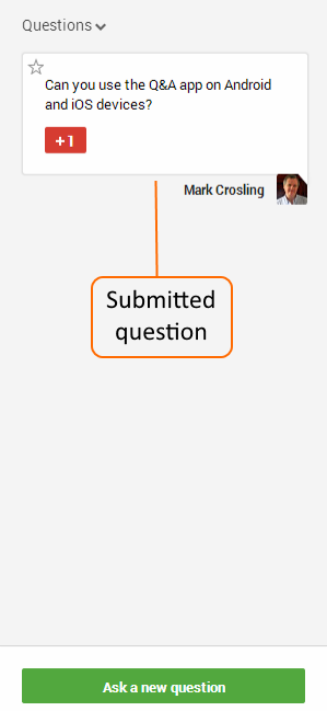 Question submitted appears in the Question panel of the Q&A app