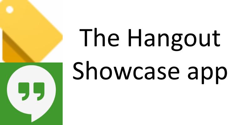 The Hangout Showcase app