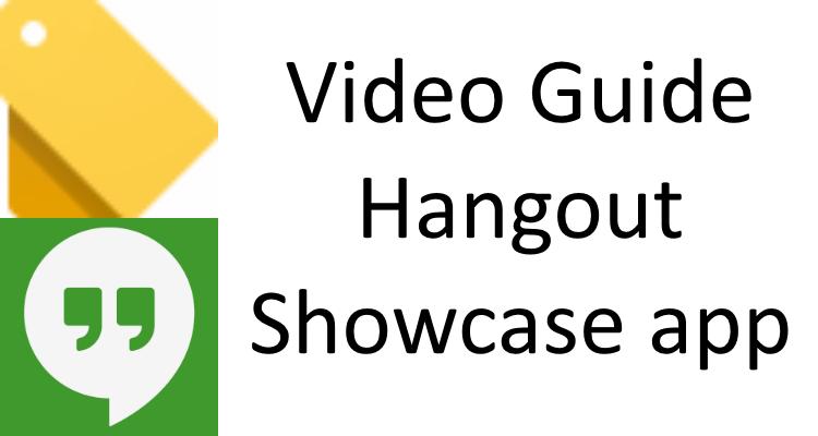 Video Guide to the Google Hangout Showcase app – Strategic