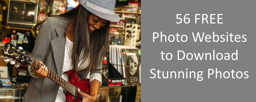 56 Free Photo Websites to Download Stunning Quality Photos