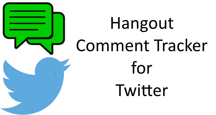 How to Setup the Hangout Comment Tracker for Twitter