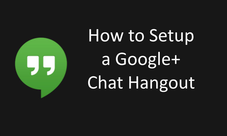 How to setup a google chat hangout strategic content how to setup a google chat hangout stopboris Images