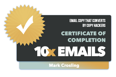 Mark Crosling - 10x Emails Certification