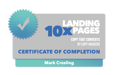 Mark Crosling - 10x Landing Pages Certification