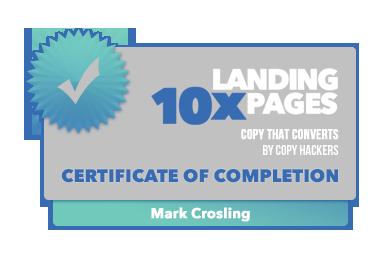 Mark Crosling - 10x Landing Pages Certification
