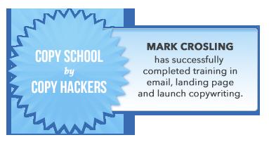 Mark Crosling Copy School Certification by Copy Hackers